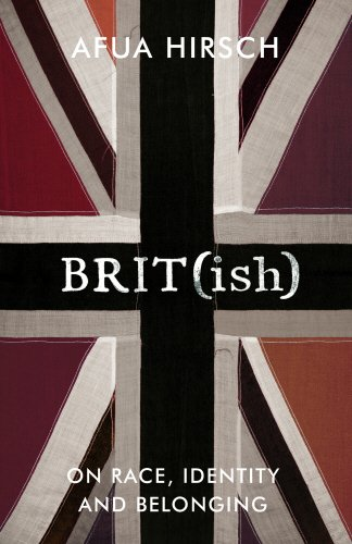 The Five Minute Book Review:Brit(ish): On Race, Identity and Belonging by Afua Hirsch